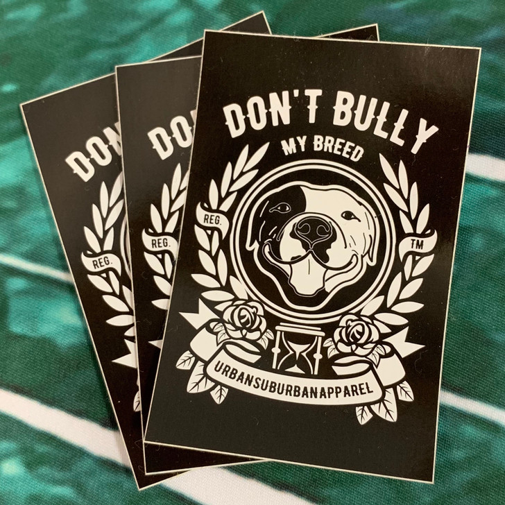 DON'T BULLY MY BREED B&W Sticker Pack