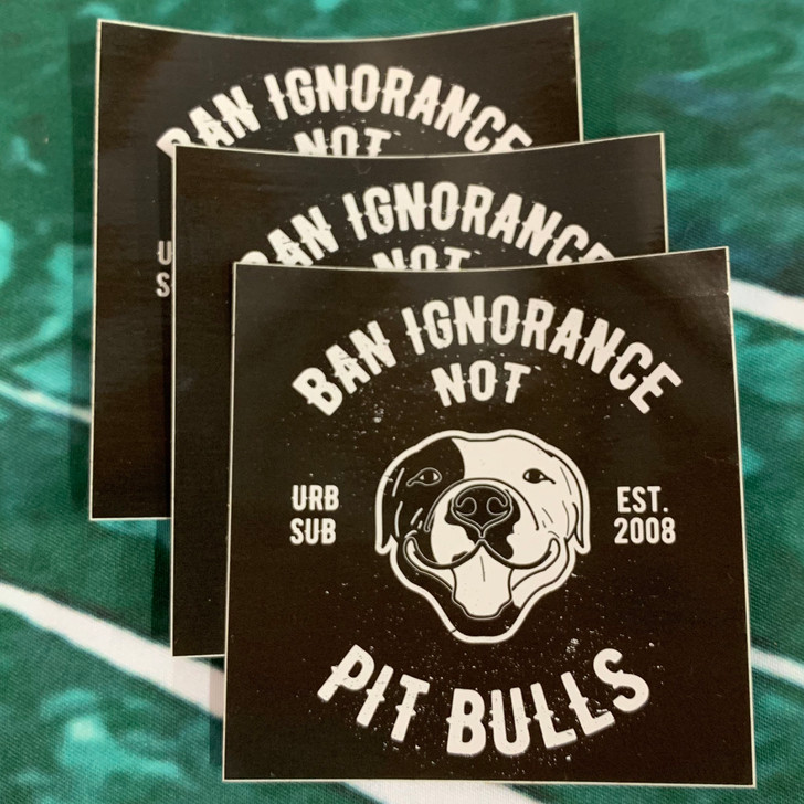 BAN IGNORANCE NOT PIT BULLS B&W Sticker Pack