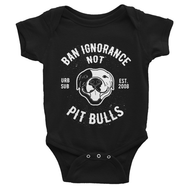 BAN IGNORANCE NOT PIT BULLS B&W Infant Bodysuit