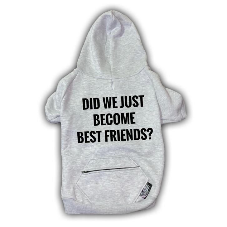 BEST FRIENDS? Pocket Zip Dog Zip-Up Hoody