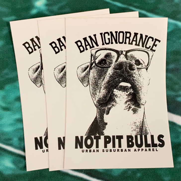 BAN IGNORANCE NOT PIT BULLS Sticker Pack