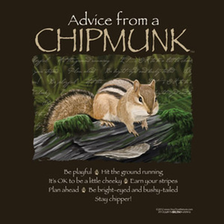 Advice from a Chipmunk T-Shirt*