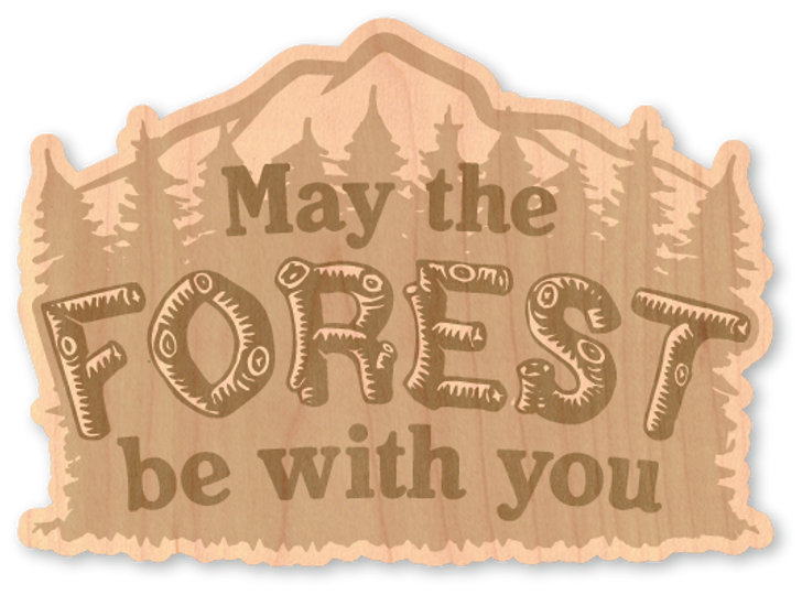 May the Forest Wood Sticker -Natural*