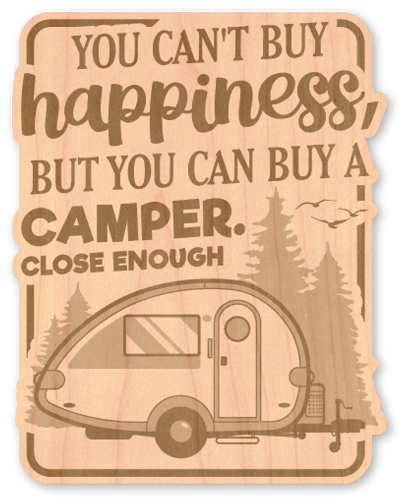 Can't Buy Happiness Wood Sticker -Natural*