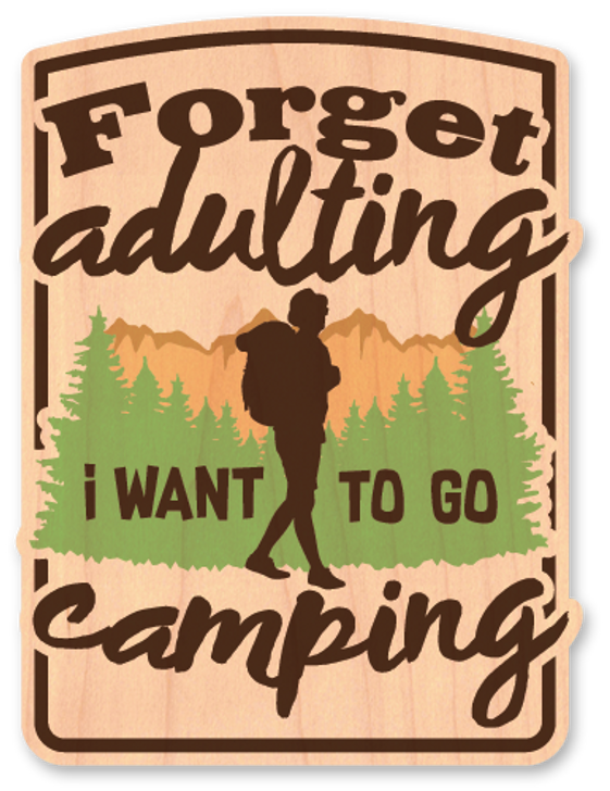 Forget Adulting Wood Sticker-Color*