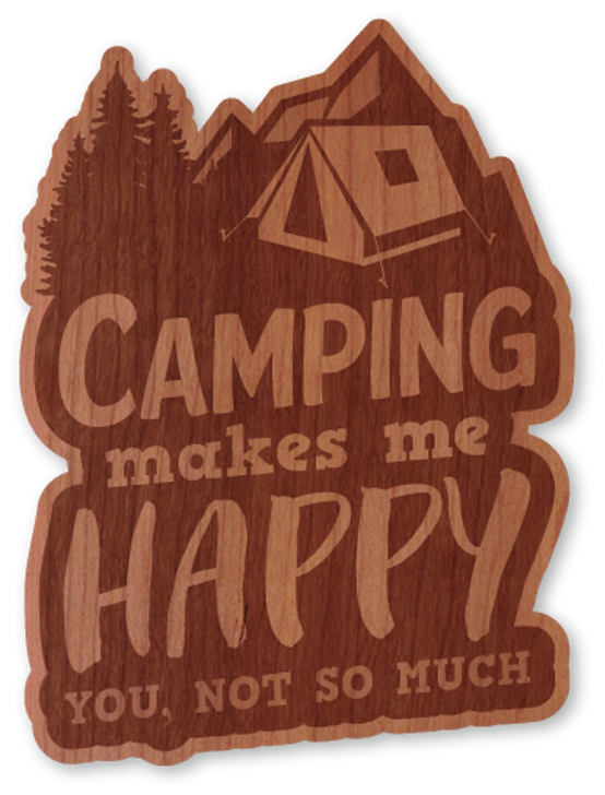 Camping Makes Me Happy Wood Sticker-Natural*