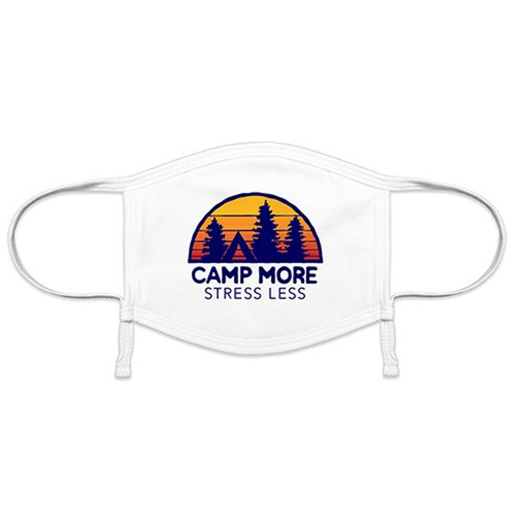 Camp More, Stress Less Face Mask*