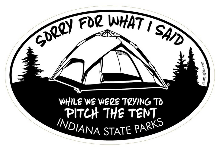Sorry for what I said TENT Vinyl Sticker*