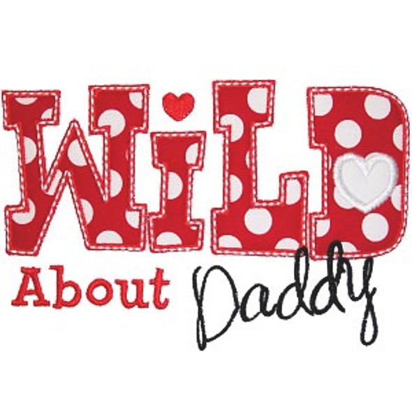 Wild About Daddy Machine Embroidery Design