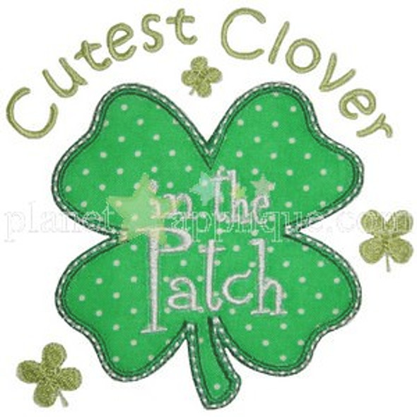 Cutest Clover in the Patch Machine Embroidery Design