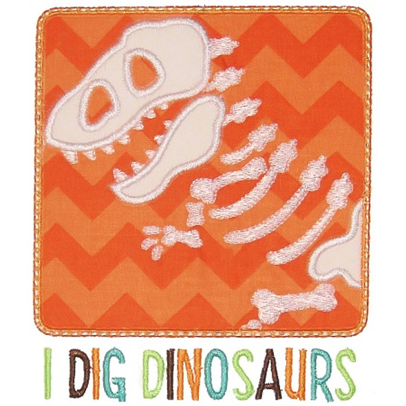 I Dig Dinosaurs Machine Embroidery Design
