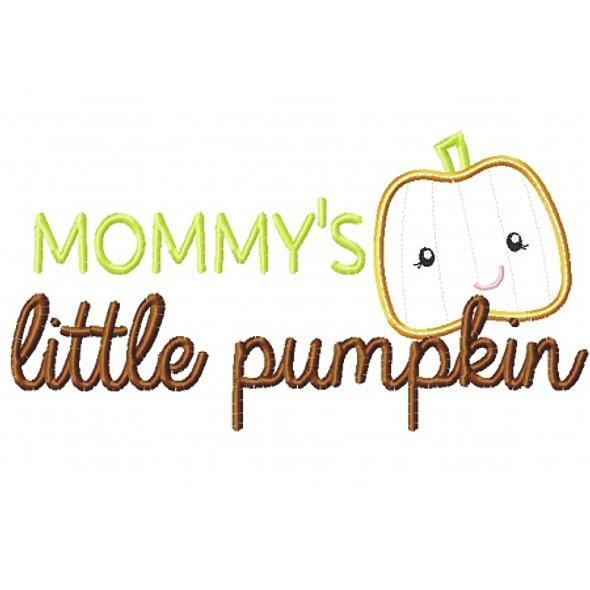 Mommy's Little Pumpkin Machine Embroidery Design