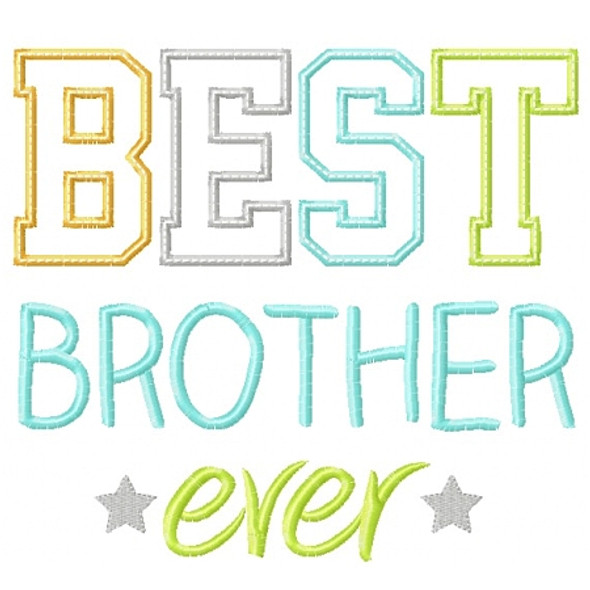 Best Brother Ever Machine Embroidery Design