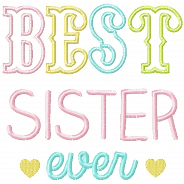 Best Sister Ever Machine Embroidery Design