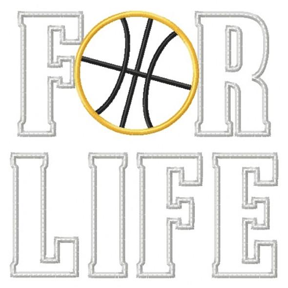 Basketball for Life Applique Machine Embroidery Design