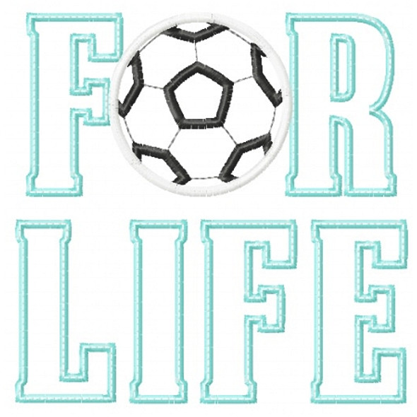 Soccer For Life Applique Machine Embroidery Design