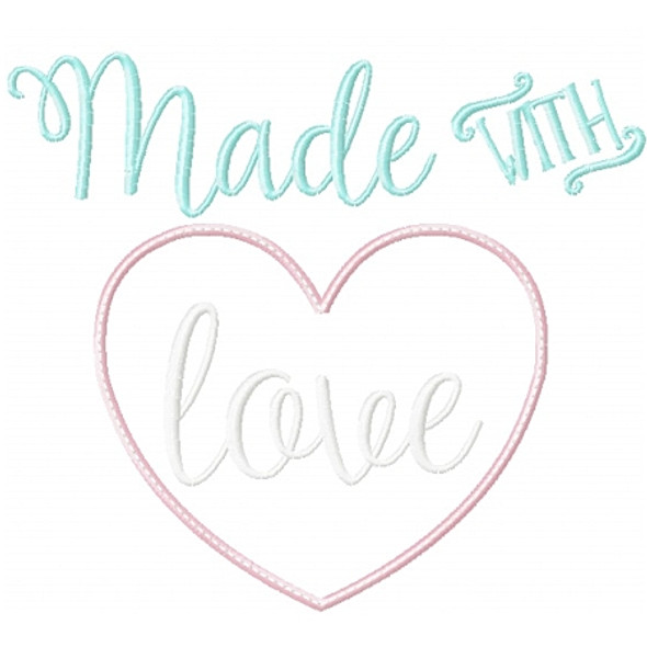 Made with Love 2 Machine Embroidery Design