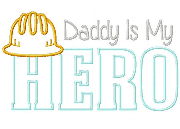 Construction Dad Hero Satin  Stitch Applique Machine Embroidery Design