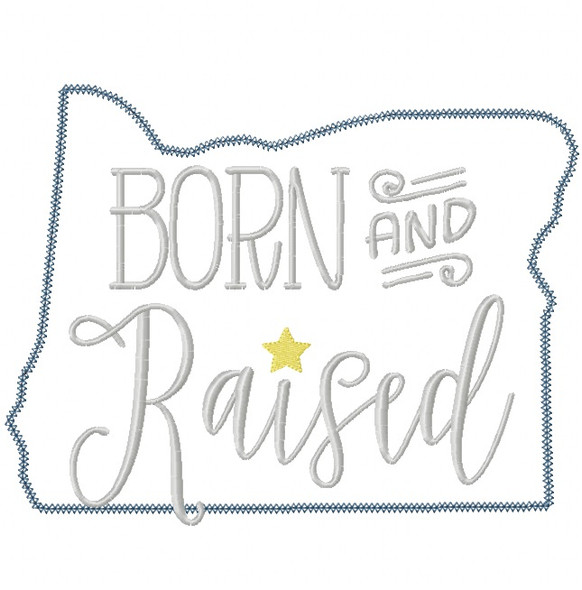 Oregon Born and Raised Vintage and Blanket Stitch Applique Machine Embroidery Design