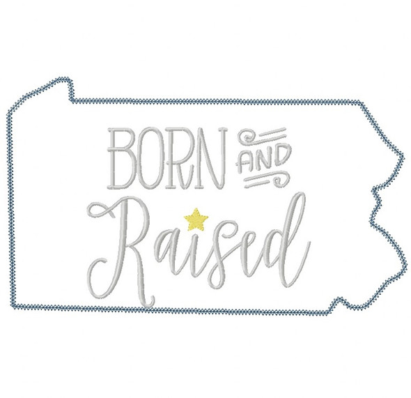 Pennsylvania Born and Raised Vintage and Blanket Stitch Applique Machine Embroidery Design