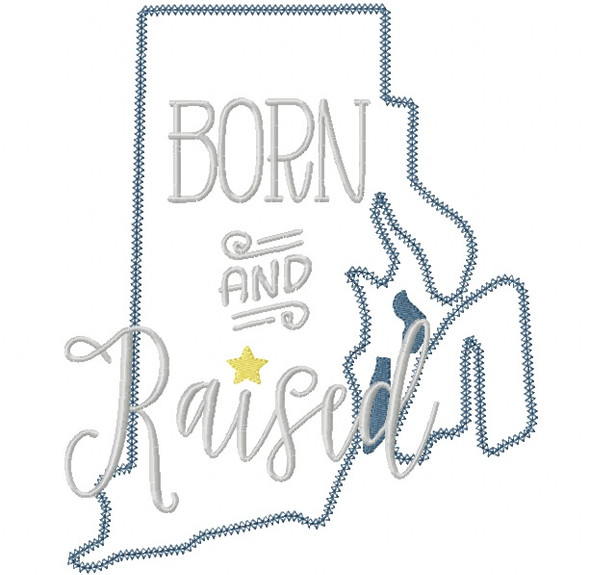 Rhode Island Born and Raised Vintage and Blanket Stitch Applique Machine Embroidery Design