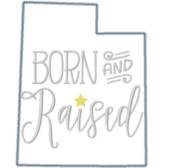 Utah Born and Raised Vintage and Blanket Stitch Applique Machine Embroidery Design