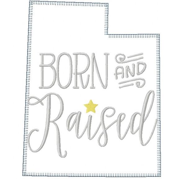 Utah Born and Raised Vintage and Blanket Stitch Applique