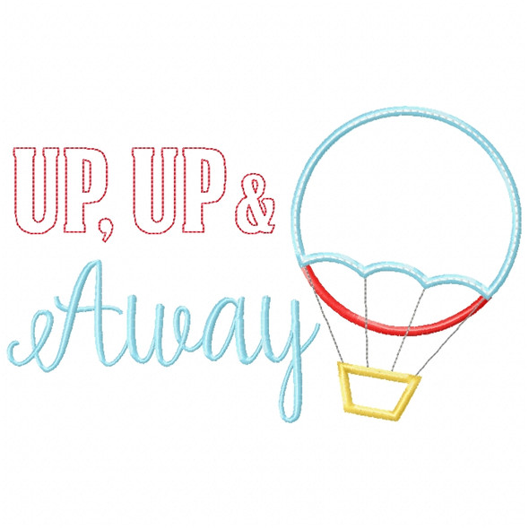 Up Up and Away Satin and ZigZag Stitch Machine Embroidery Design