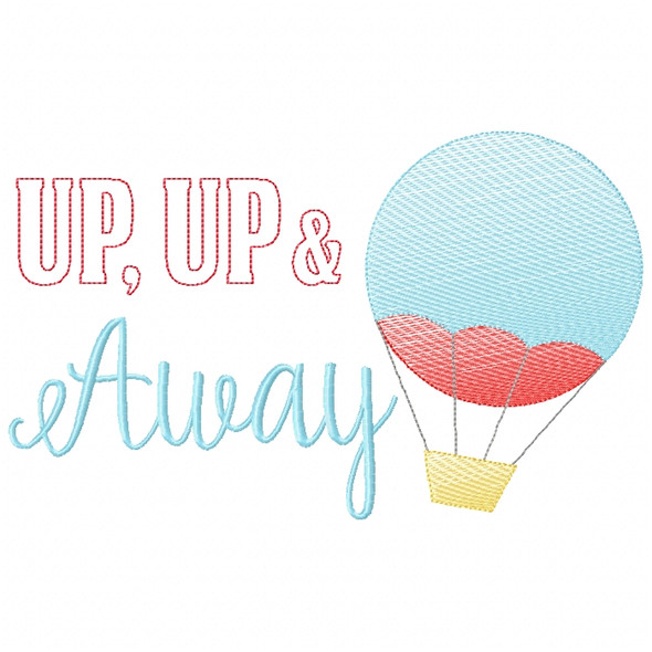 Up Up and Away Sketch Filled Stitch Machine Embroidery Design