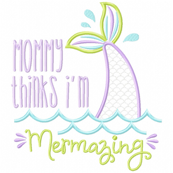 Mommy Mermazing Satin and Zigzag Applique Machine Embroidery Design