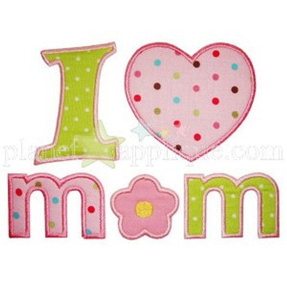 I Love Mom Applique Machine Embroidery Design