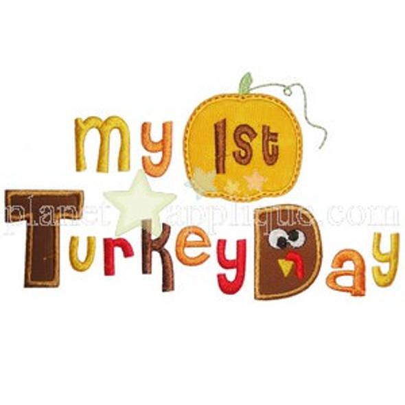 My 1st Turkey Day Machine Embroidery Design