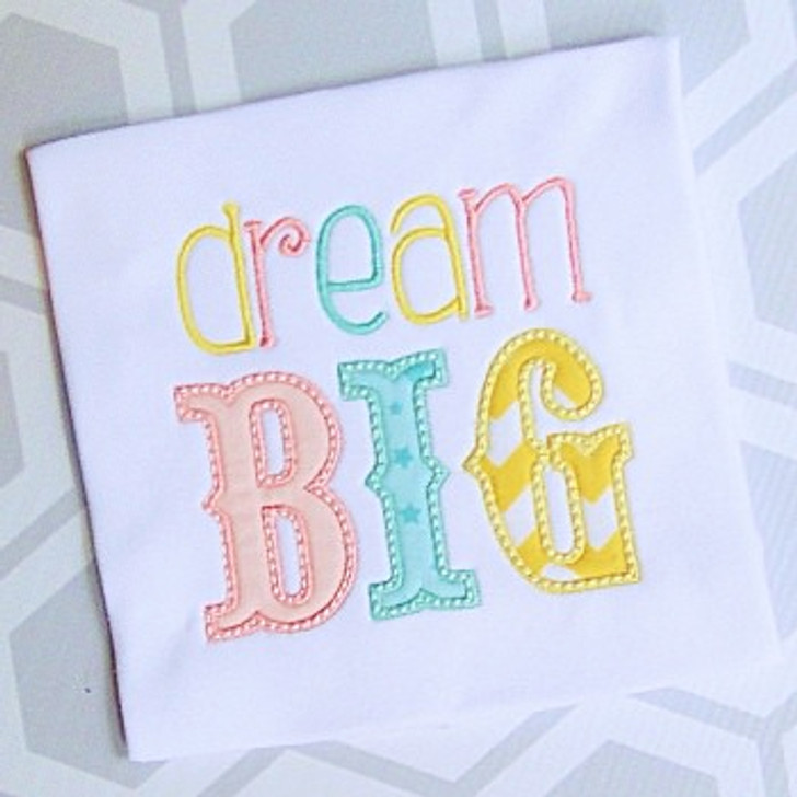 Dream Big Applique