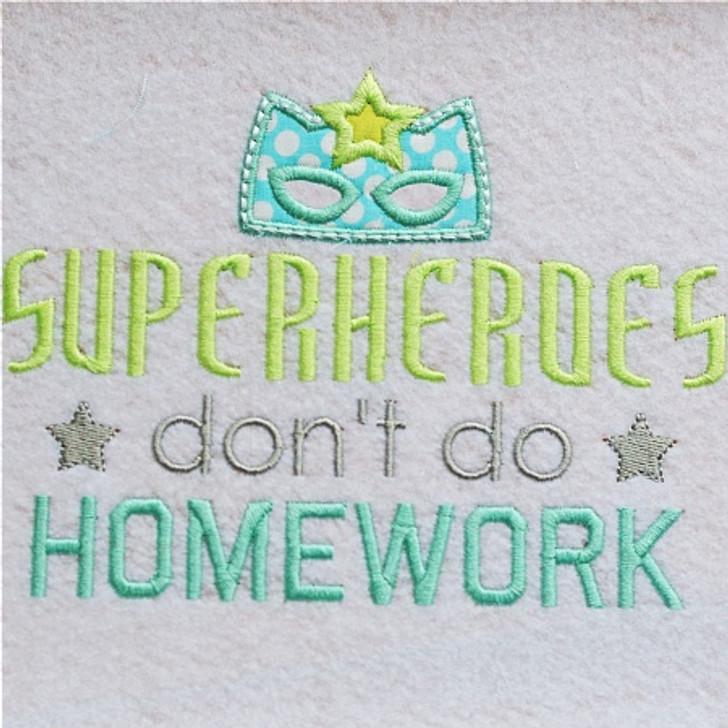 Super Heroes Dont Do Homework