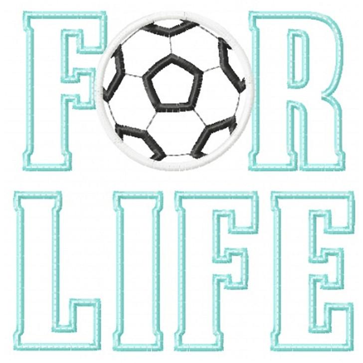 Soccer For Life Applique