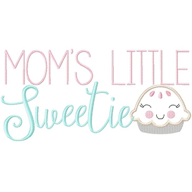 Moms Little Sweetie Pie