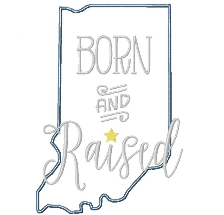 Indiana Born and Raised Satin and Zigzag Stitch Applique
