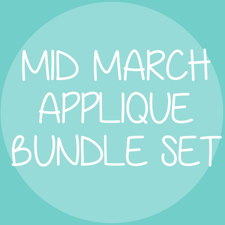 Mid March 2020 Applique Bundle