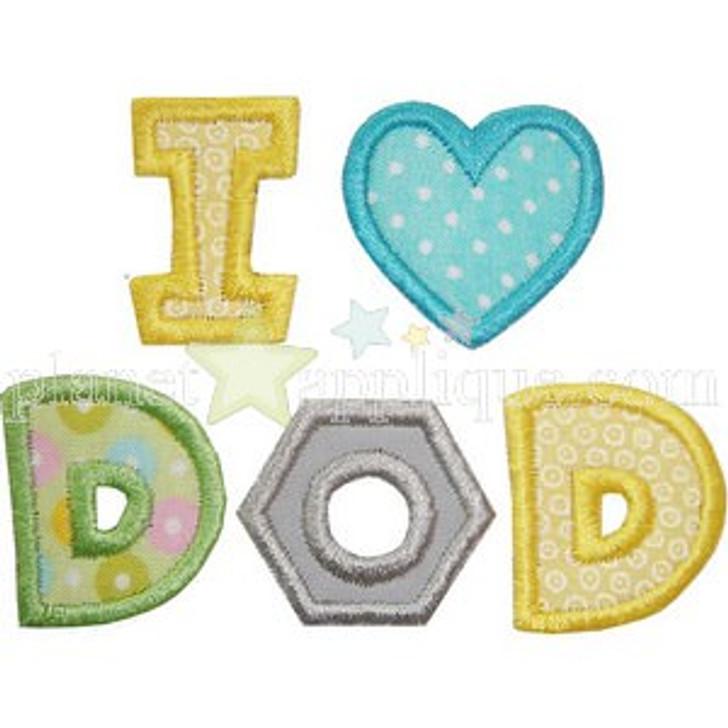 I Love Dad Applique