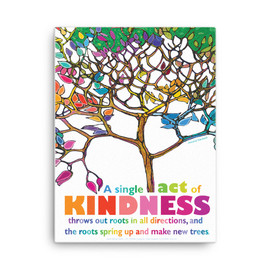 18 x 24 inch Canves Art of our Kindness Poster with beautiful quote