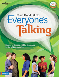 Everyone's Talking: Stories to Engage Middle Schoolers in Social Conversation
