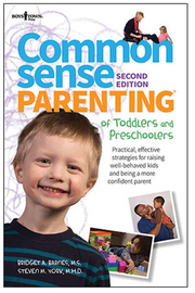 Common Sense Parenting of Toddlers and Preschoolers, 2nd Ed