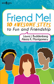 Friend Me - 10 Awesome Steps to Fun and Friendship