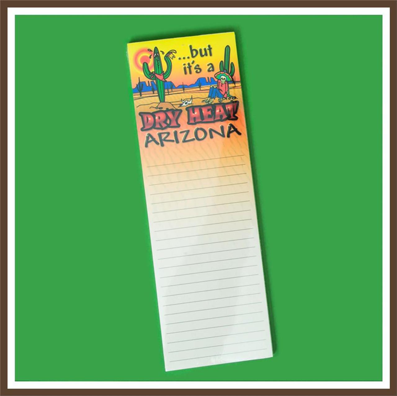 Notepad w/ magnet, AZ dry heat