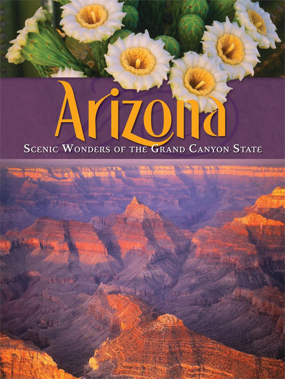 Arizona - Scenic Wonders of Grand Canyon State