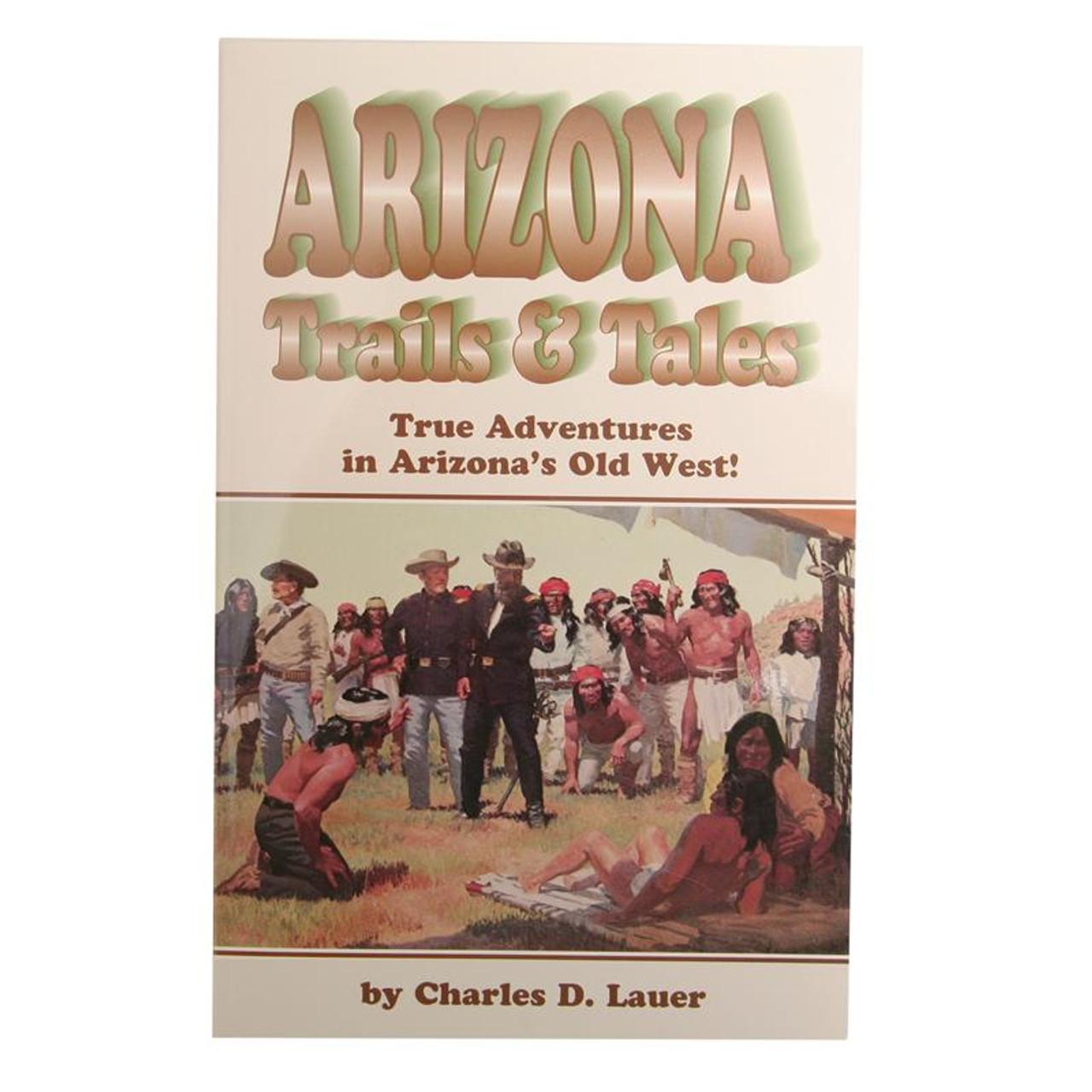Arizona Trails and Tales