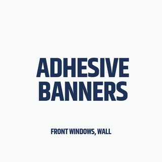 Adhesive Banners