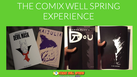 The Comix Well Spring Experience