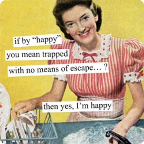 If by happy you mean...