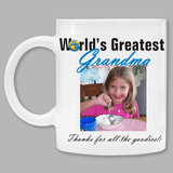 Personalized Photo Mug for the World's Greatest Grandma.